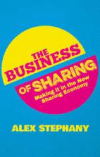 The Business of Sharing by Alex Stephany