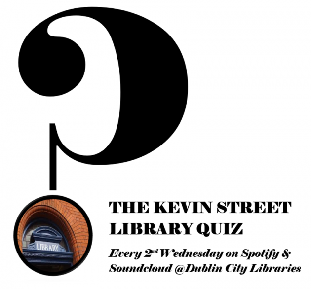 Kevin Street Library Quiz